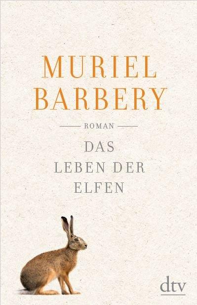 Barbery_Das Leben der Elfen