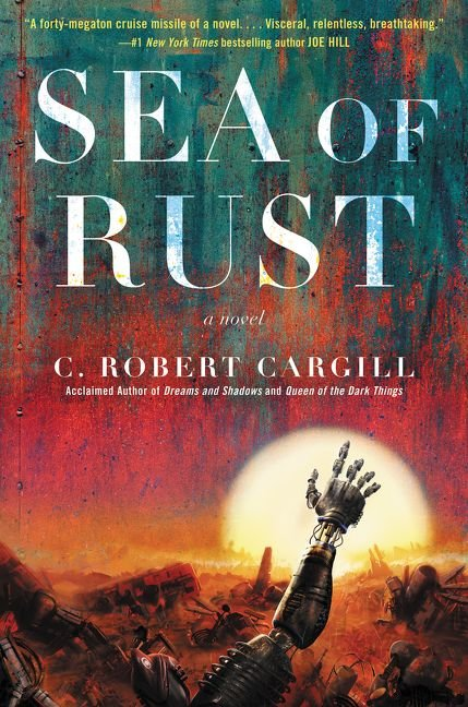 CRobertCargill - Sea of Rust
