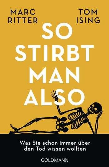 So-stirbt-man-also