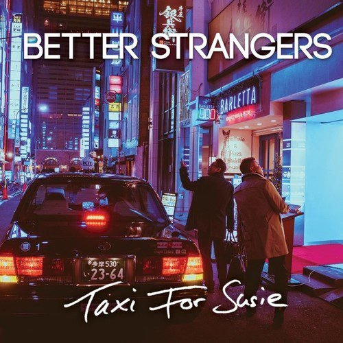 Better-Strangers-Taxi-For-Susie-Cover