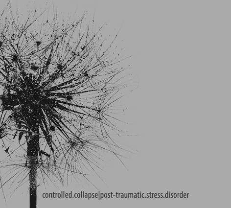 Controlled Collapse posttraumatic