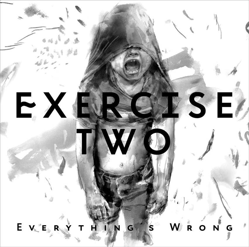Excercise_Two_-_Album_Cover__'Everything's_Wrong'[1]