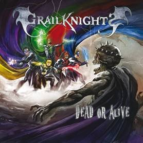 Grailknights_Dead or alive