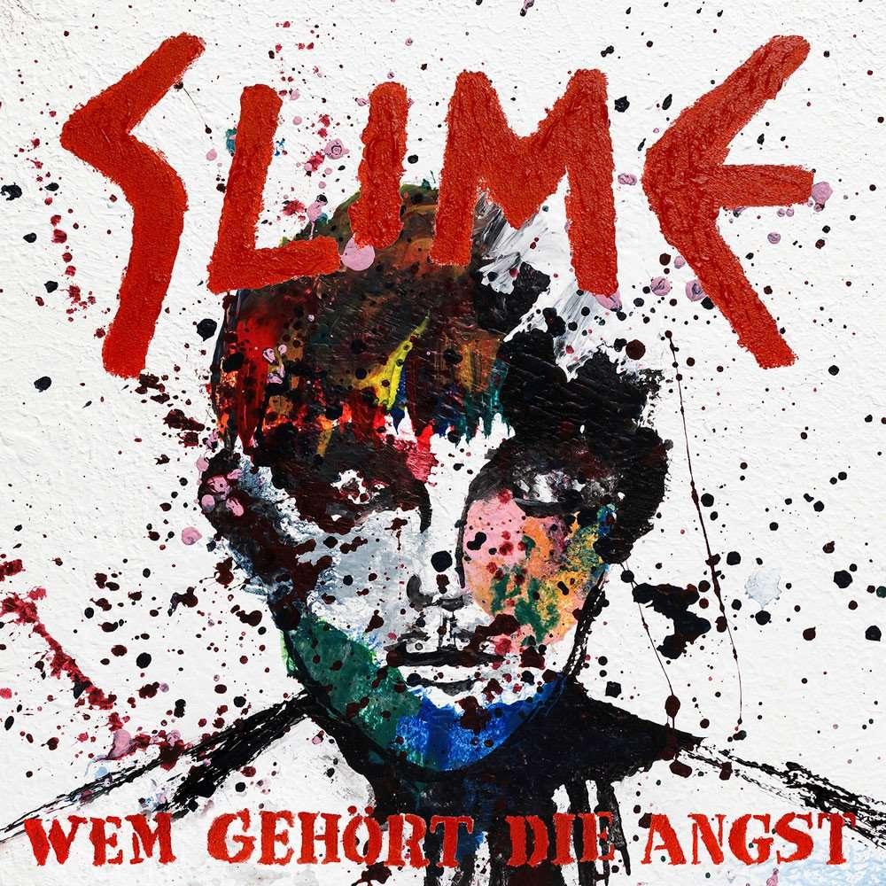 SLIME_wem_gehört_die_Angst