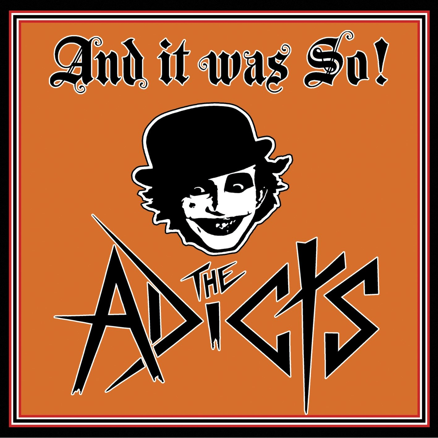The Adicts - And It Was So! - Artwork