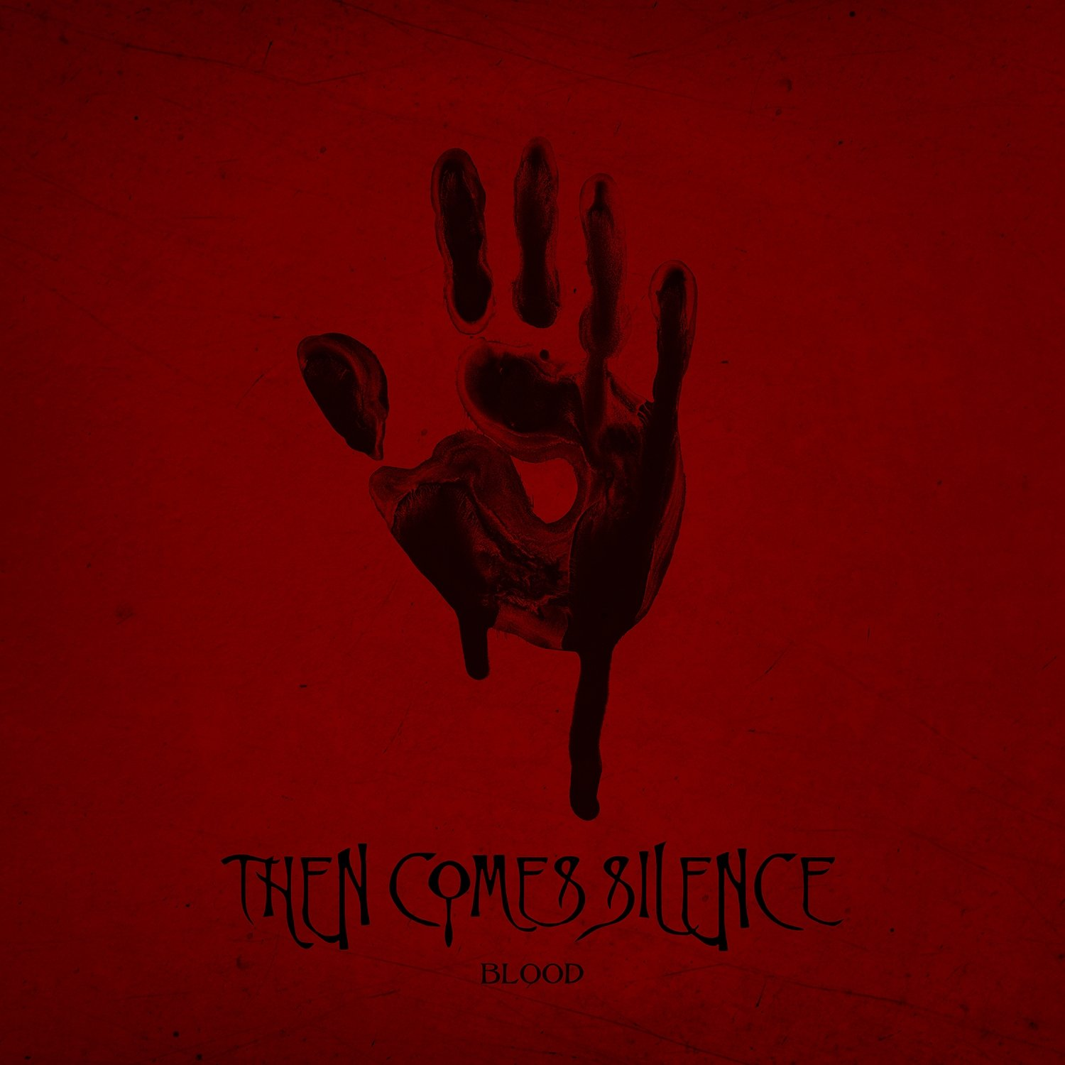 Then Comes Silence - Blood - Artwork