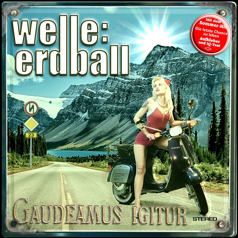 Welle Erdball - Gaudeamus Igitur