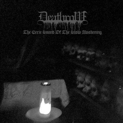 deathrow_the-eerie-sound-of-the-slow-awakening
