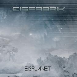 Eisfabrik - Eisplanet Cover