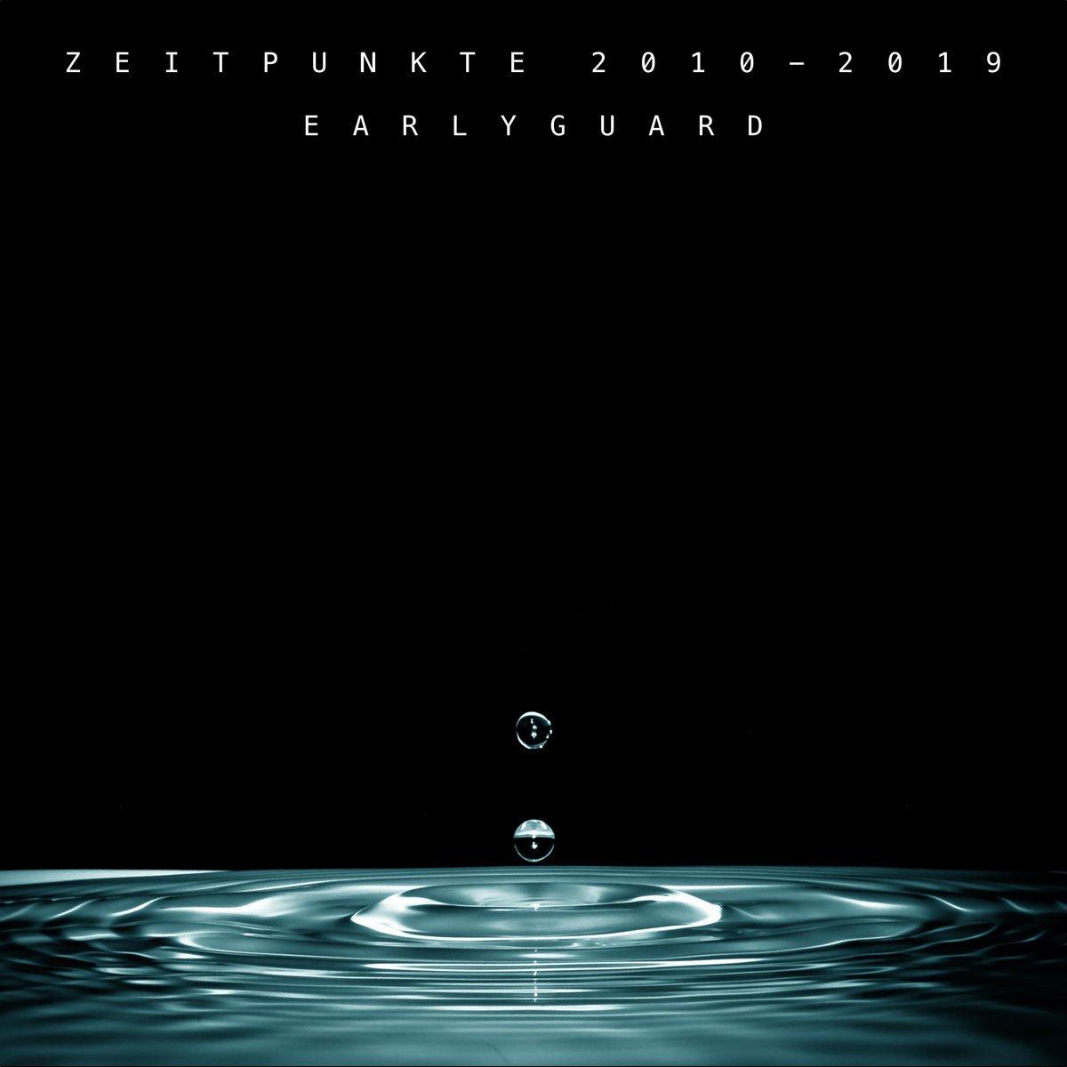 earlyguard_zeitpunkte