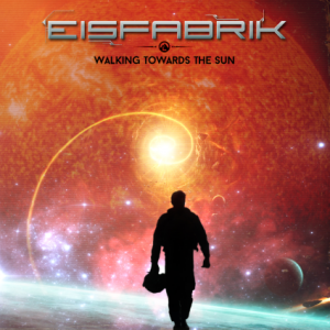 Eisfabrik_walking_towards_the_sun_digital_release_front