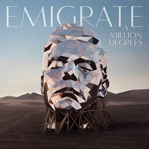 Emigrate Million Degrees
